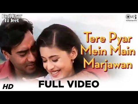 Tere Pyar Mein Main