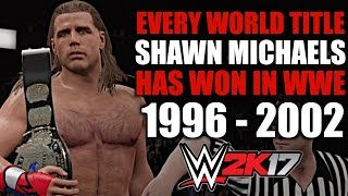 WWE 2K17: Every World Title Shawn Michaels Has Won In WWE (1996 - 2002)