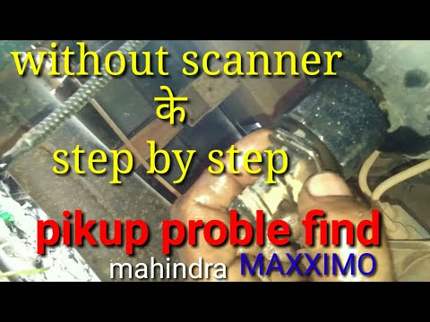mahindra maxximo STARTING PROBLEM /PIKUP problem step by step - Thủ