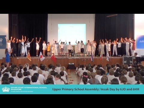 Upper Primary School Assembly - Vesak Day by 6JO and 6HM