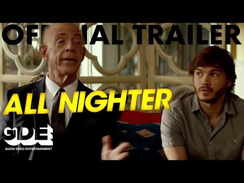 All Nighter (Trailer)