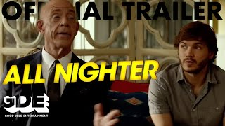 Trailer of All Nighter (2017)