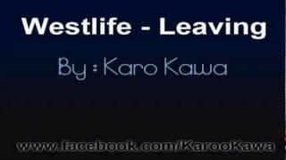 Westlife - Leaving (Lyric)