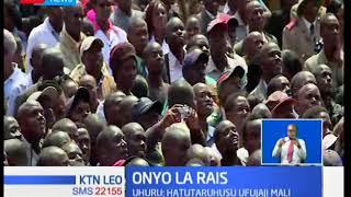 Rais Uhuru Kenyatta amewaonya maafisa wa umma wanaofuja pesa za umma
