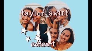 Taylor Swift Concert // Vlog with friends