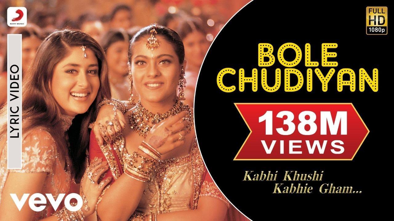 Bole Chudiyan Lyrics - Kabhi Khushi Kabhie Gham... (2001)