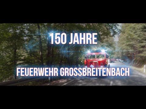 150 Jahre Feuerwehr Großbreitenbach (1868-2018) 🚒🔥🎇🎊