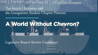 Click to play: Panel II: A World Without Chevron?