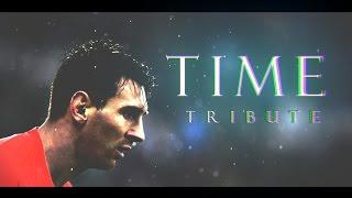 Lionel Messi - Time | TRIBUTE | 2015-16 | HD