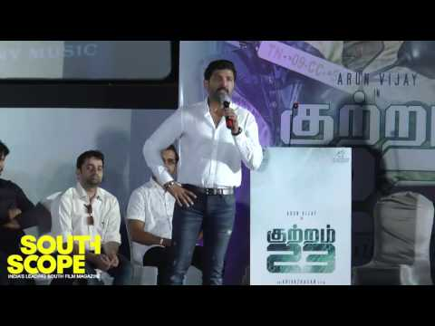 Arun Vijay talks about the experience of working in Kuttram 23