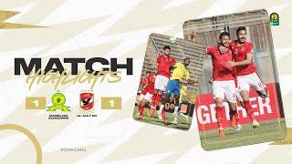CAF CL | Quart de finale Retour : Mamelodi Sundowns 1 – 1 Al Ahly