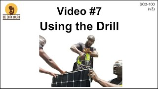 7  v3 Solar Suitcase – Using the Drill