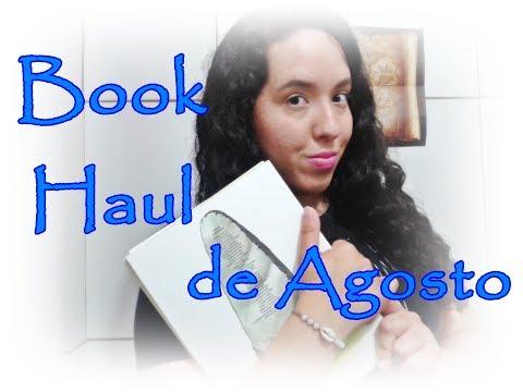 Book Haul de Agosto (2017) | Um Livro e Só