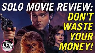Solo movie review - Don