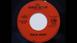 Ferlin Husky - I'll Always Return (Capitol 4278)