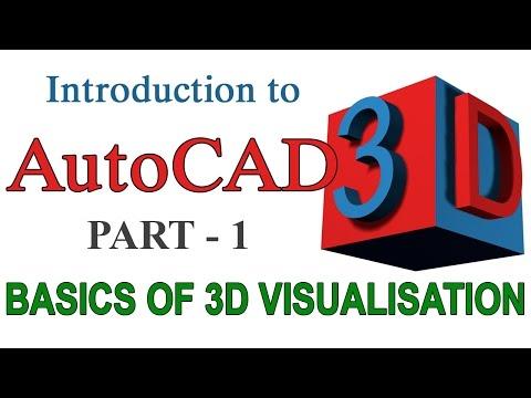 INTRODUCTION TO AUTOCAD 3D - PART1     AUTOCAD 3D BASICS   AUTOCAD 3D TUTORIAL