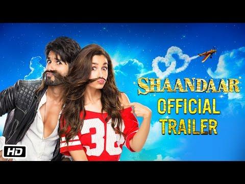 Shaandaar Official Trailer  Alia Bhatt Shahid Kapoor