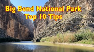 Big Bend National Park Top Ten Tips for a great visit