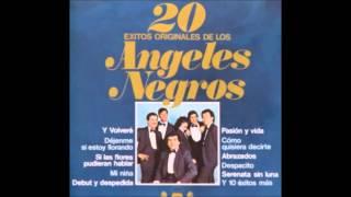 Si Las Flores Pudieran Hablar - Los Angeles Negros