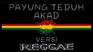 Payung Teduh - Akad Reggae Version