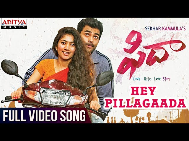 Hey Pillagaada Full Video Song HD | Fidaa Movie Songs | Sai Pallavi, Varun Tej