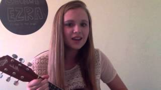 Listen to the Man - George Ezra (cover)