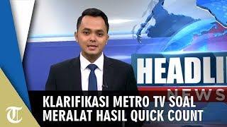 Metro TV Klarifikasi Terkait Hasil Quick Count yang Menangkan Prabowo-Sandi
