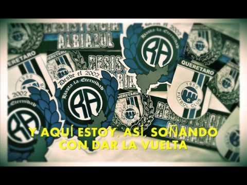"""""""Chico Trujillo (Y Si No Fuera)"""" Barra: La Resistencia Albiazul • Club: Querétaro"""