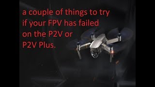 Phantom 2 vision plus loss of FPV things to try