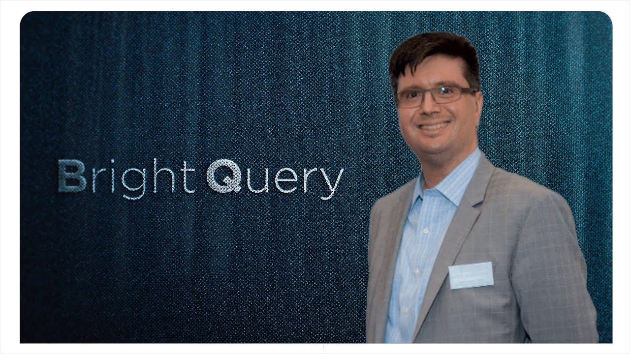 Ep16: BrightQuery
