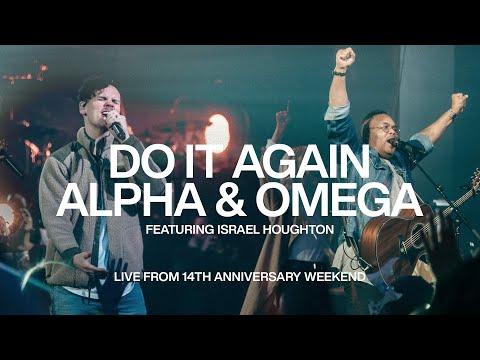 Do It Again + Alpha And Omega