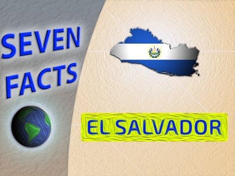 7 Facts about El Salvador