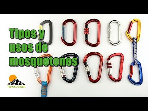 ¿Cuántos tipos de mosquetones conoces? ¿Sabes utilizarlos?