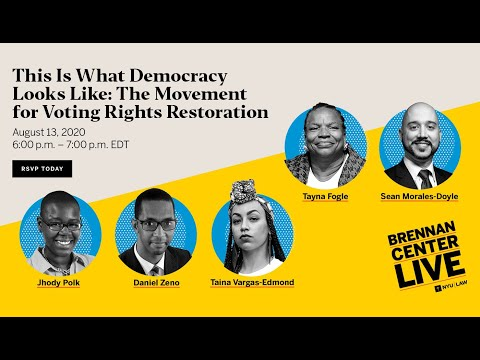 This Is What Democracy Looks Like: The Movement for Voting Rights Restoration