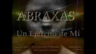 """Abraxas • """"Un ejército de Mí"""""""