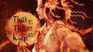 [Vietsub + Pinyin] Thất Thế Kiếp - Diệp Lý ft. An Cửu | 七世劫 - 葉里 ft. 安九