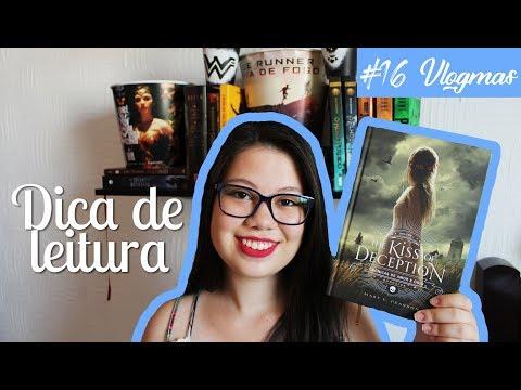 DICA DE LEITURA THE KISS OF DECEPTION #16 VLOGMAS|UM LIVRO APÓS O OUTRO