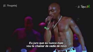 2Pac - Never Call You Bitch Again (Legendado) HD