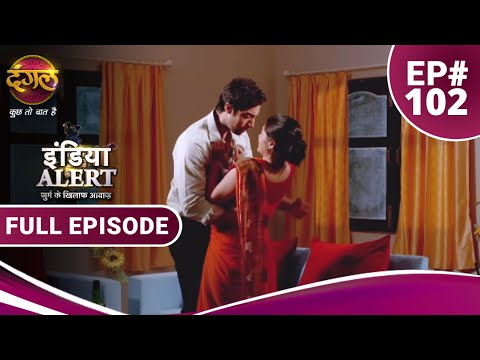 India Alert    Episode 102    Suhagan Ka Sanghrash    Dangal TV