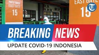 BREAKING NEWS - UPDATE Covid-19 Indonesia 24 April 2021: Tambah 4.544 Kasus Baru