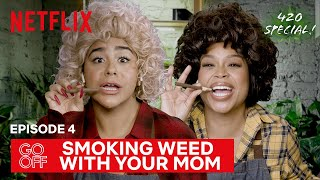 We Got High with Our Moms + What if There Were Weed Commercials? | Go Off