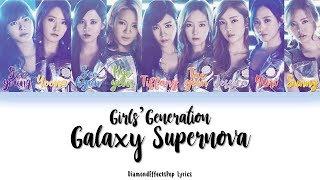 Girls' Generation (소녀시대) - Galaxy Supernova Color Coded Lyrics [Jap•Rom•Eng]
