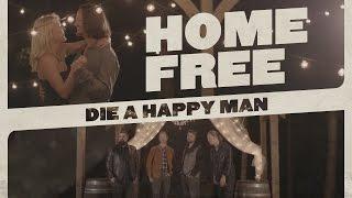 Thomas Rhett - Die A Happy Man (Home Free Cover)