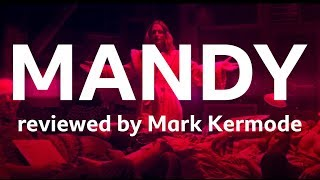 Mandy reviewed by Mark Kermode