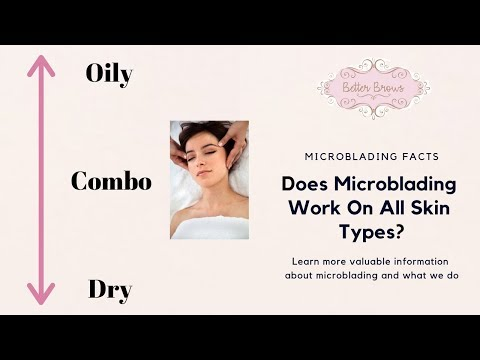 Does Microblading Work On All Skin Types?
