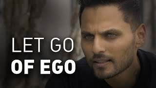 THIS IS Why You NEED To Let Go Of EGO TODAY!   Jay Shetty