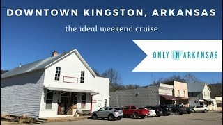 Kingston, Arkansas - a special town square - Only in Arkansas