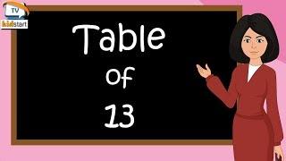 Table of 13   Rhythmic Table of Thirteen   Learn Multiplication Table of 13 x 1 = 13   kidstartv