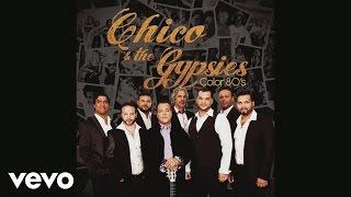 Chico & The Gypsies - L'encre de tes yeux (audio)