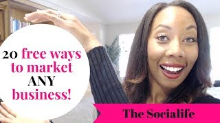 #RealTalk 20 Free Ways to Market Your Business!